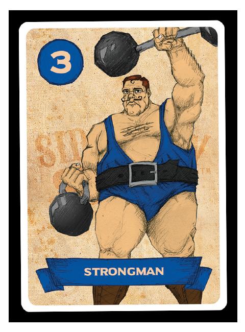 Sideshow Swap! Performer - Strongman