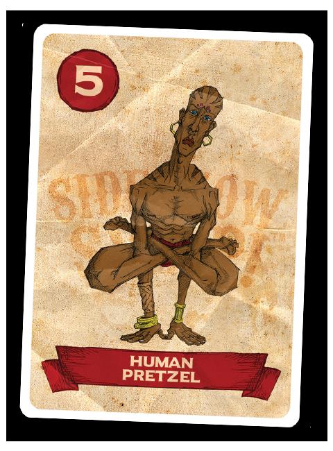 Sideshow Swap! Performer - Human Pretzel